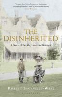 The Disinherited : A Story of Family, Love and Betrayal