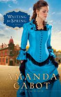 Waiting for spring : [a novel]