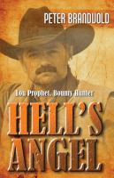 Hell's angel : Lou Prophet, bounty hunter