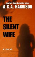 The silent wife : [a novel]