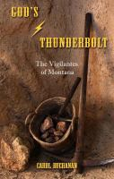 God's thunderbolt. The vigilantes of Montana