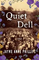 Quiet dell : [a novel]
