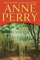 Death on Blackheath : a Charlotte and Thomas Pitt novel