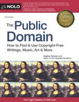 The Public Domain : How to Find & Use Copyright-free Writings, Music, Art & More