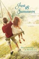 Just 18 summers : a novel