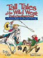 Tall tales of the Wild West (and a few short ones) :  a humorous collection of cowboy poems and songs