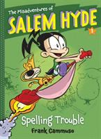 The misadventures of Salem Hyde. 1, Spelling trouble