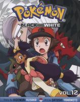 Pokémon adventures. Black and White. Volume 12
