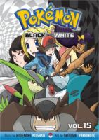 Pokémon. Black and White. Vol. 15