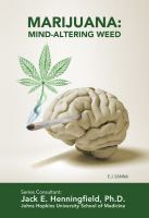 Marijuana : mind-altering weed