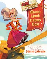 Mama Hook knows best : a pirate parent's favorite fables