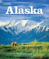 Alaska : a visual tour of America's great land