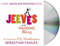 Jeeves and the wedding bells [an homage to P.G. Wodehouse]