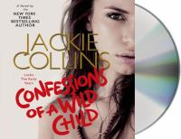 Confessions of a wild child [Lucky, the early years]