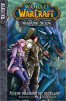 World of Warcraft, shadow wing. Volume one, The dragon's of Outland
