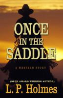 Once in the saddle : a western story