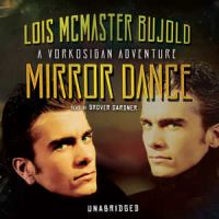 Mirror Dance : A Vorkosigan Adventure, Library Edition