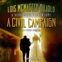 A Civil Campaign : A Vorkosigan Adventure, Library Edition