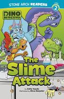 The slime attack