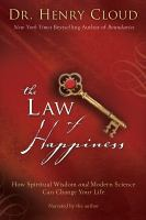 The law of happiness [how spiritual wisdom and modern science can change your life]