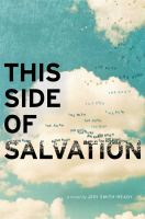 This side of salvation : a novel