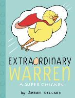 Extraordinary Warren, a super chicken