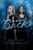 The witch is back : a life's a witch book