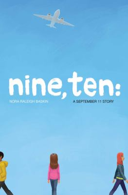 Nine, ten : a September 11 story