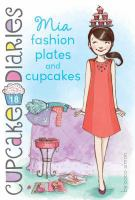 Mia, fashion plates and cupcakes