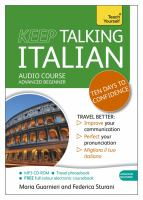 Keep talking Italian : ten days to confidence : audio course