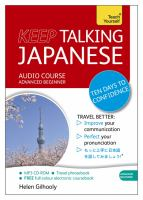 Keep talking Japanese : ten days to confidence : audio course