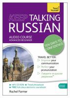 Keep talking Russian : ten days to confidence : audio course