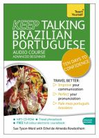 Keep talking Brazilian Portuguese : ten days to confidence : audio course
