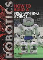 How to build a prize-winning robot