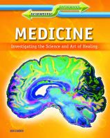 Medicine : investigating the science and art of healing