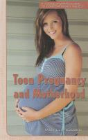Teen pregnancy and motherhood