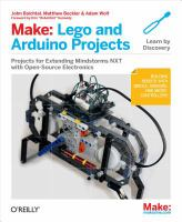 Make-- LEGO and Arduino projects projects for extending mindstorms NXT with open-source electronics