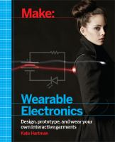 Make : wearable electronics