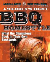 America's best BBQ homestyle : what the champions cook in their own backyards