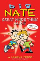 Big Nate : great minds think alike