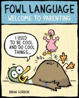 Fowl language : welcome to parenting