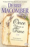 Once upon a time : discovering our forever after story
