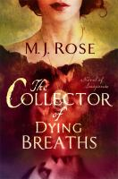 The collector of dying breaths : a novel of suspense