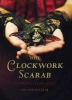 The clockwork scarab : a Stoker & Holmes novel
