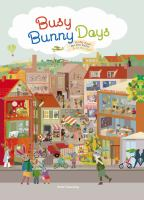 Busy bunny days : in the town, on the farm & at the port