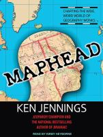 Maphead [charting the wide, weird world of geography wonks]