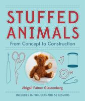 Stuffed animals : from concept to construction