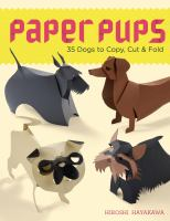 Paper pups : 35 dogs to copy, cut & fold