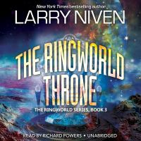 The Ringworld Throne : Library Edition