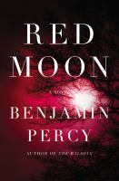 Red moon : a novel